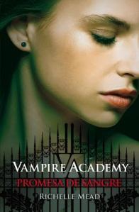 Vampire Academy 4 - Promesa de sangre